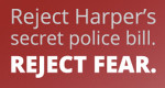 Harper's police-state agenda needs your opposition